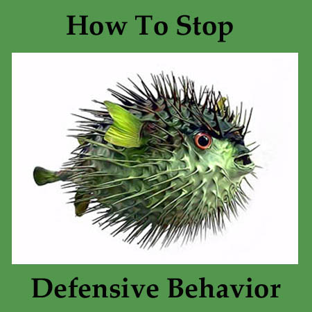 stop defensive behavior
